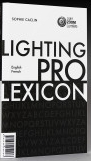 Professional lighting lexicon Sophie Caclin